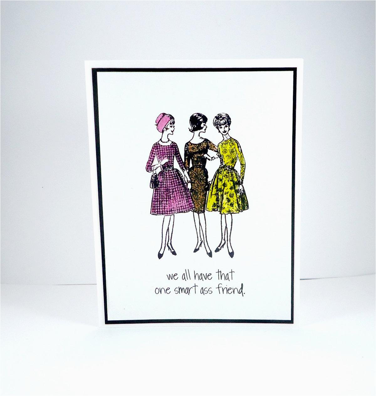 smart ass friend card funny birthday