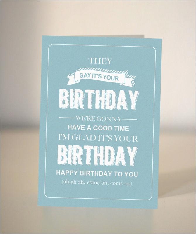 funny birthday card bespoke birthday card they say its your birthday
