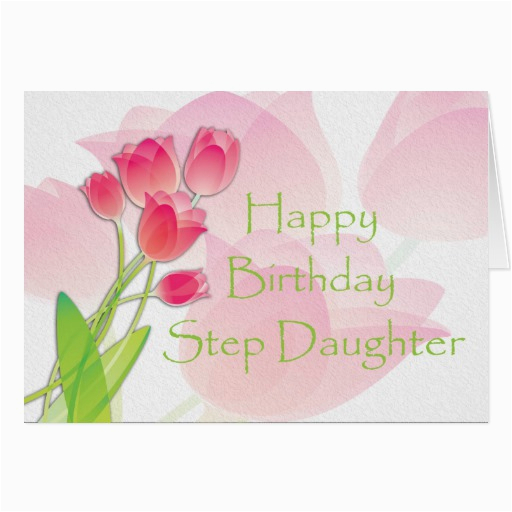 pink tulip birthday card for step daughter zazzle