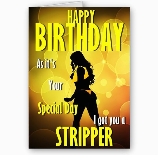 got you a stripper funny novelty a5 happy birthday card 3237 p