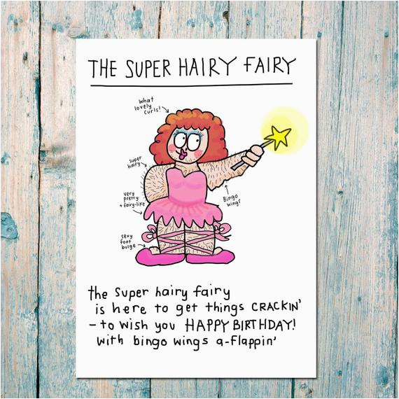 super hairy birthday fairy funny birthday card for friends