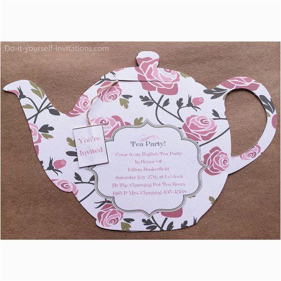 Teapot Birthday Invitations 1000 Ideas About Tea Party Invitations On Pinterest Tea