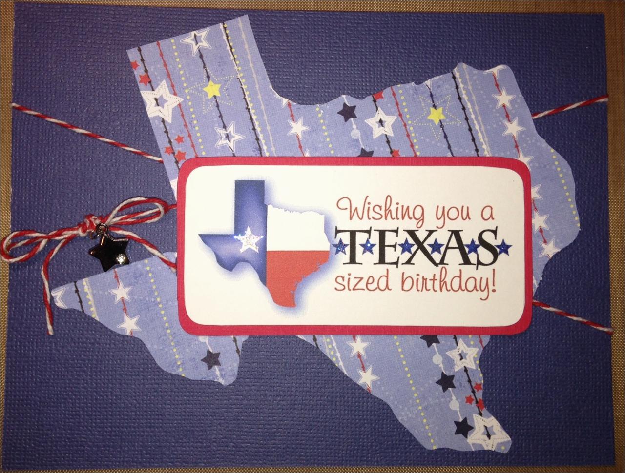 Texas Birthday Card Brenda 39 S Card Corner Texas Sized Birthday