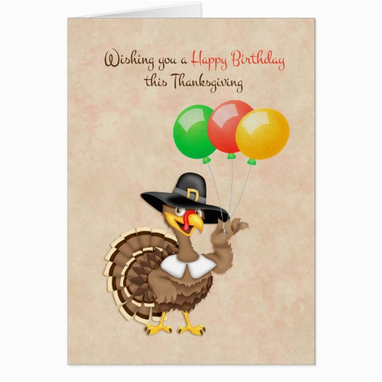 Thanksgiving Birthday Cards Free Turkey Balloons Thanksgiving Birthday Card Zazzle Com