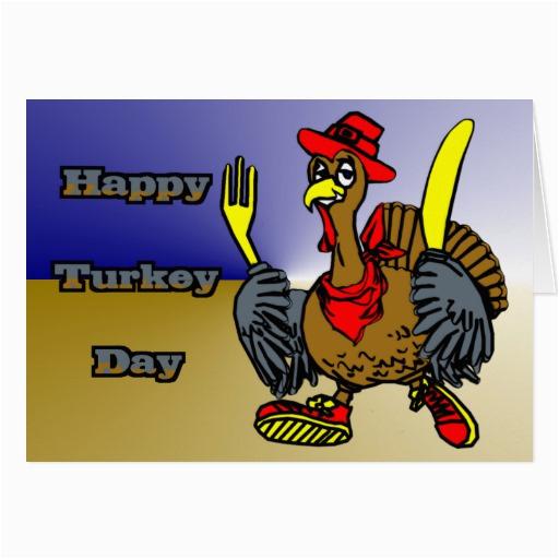 happy turkey day greeting cards zazzle