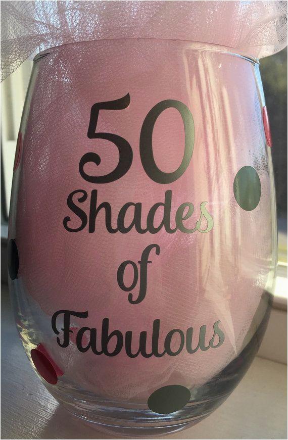 50th Birthday Gift 50 Shades Of Fabulous Wine