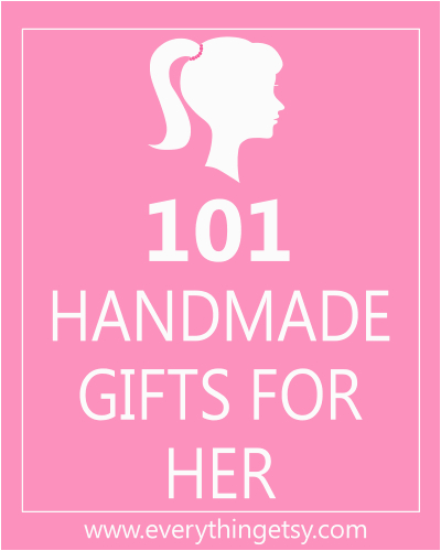 101 handmade gifts for her diy