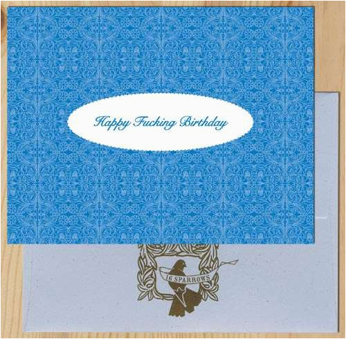 Vulgar Birthday Cards Greeting Say What You Really Feel With This
