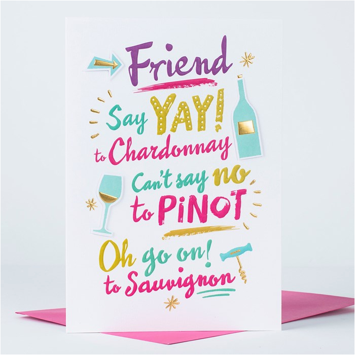 What to Say On A Birthday Card for A Friend Birthday Card Friend Say Yay to Chardonnay Only 1 49