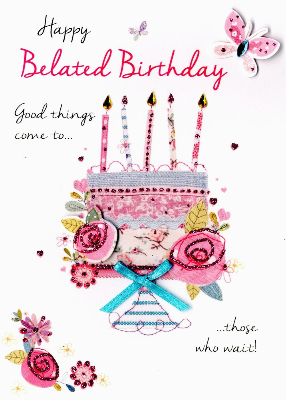 What to Say On A Happy Birthday Card Happy Belated Birthday Greeting Card Cards Love Kates