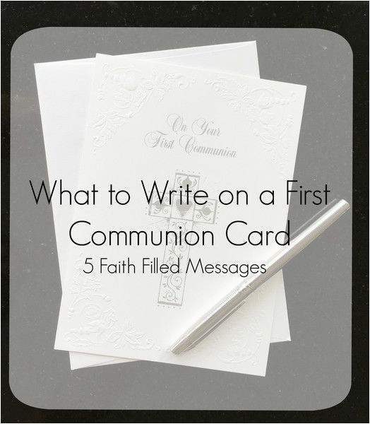 what to write on a first communion card blog messages