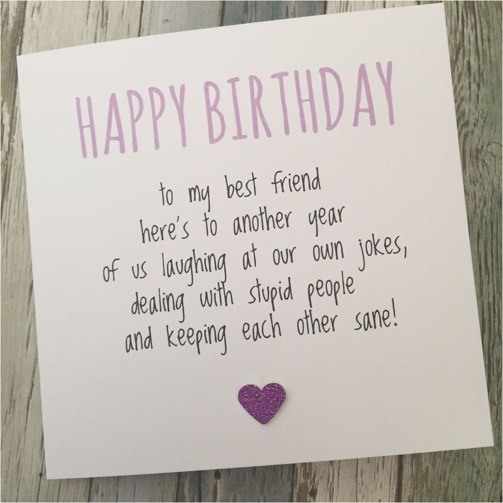What To Write In Best Friends Birthday Card Funny Friend Bestie Humour Fun