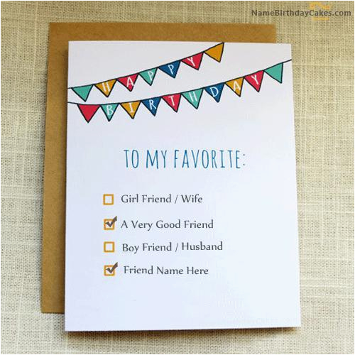 Write Name On Birthday Cards For Friend Wishes