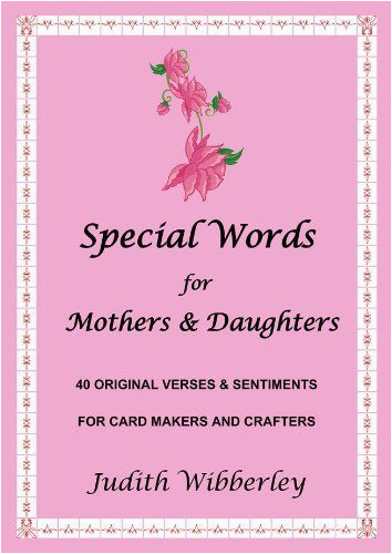 special words for mother 39 s daughters 40 original verses
