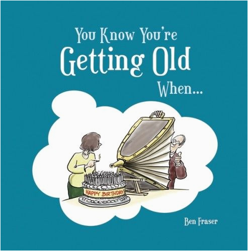 funny quotes about old age