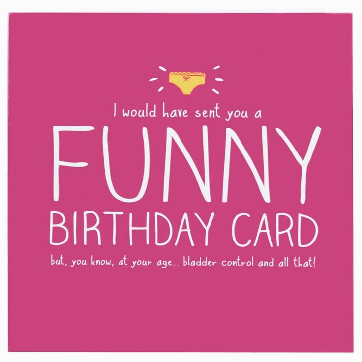 Funny Happy Birthday Quotes For Girlfriend Wishes Pink Stamping Humorous Cards