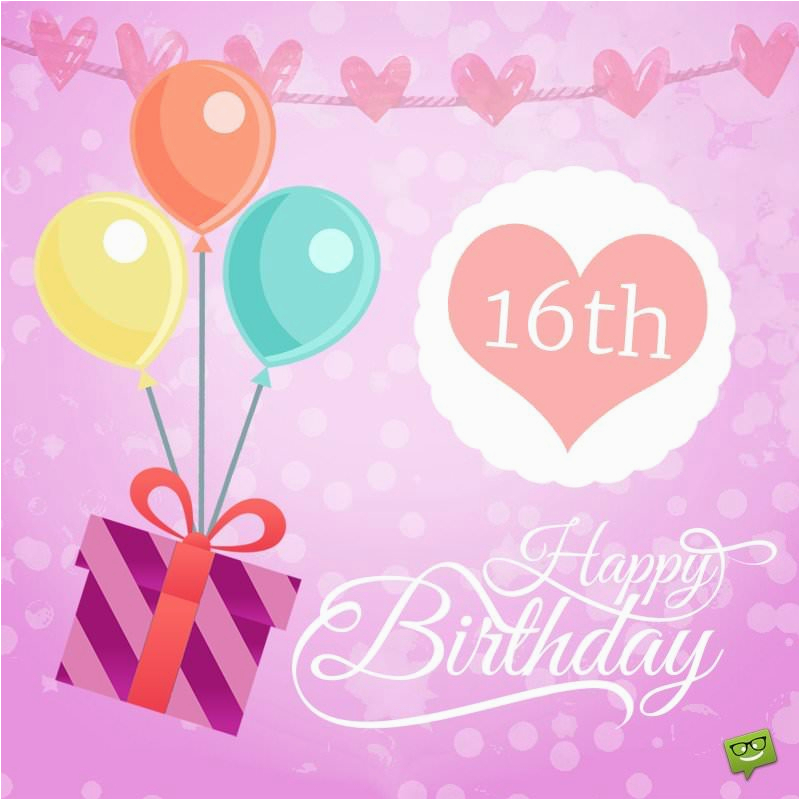 for my sweet sixteen happy 16th birthday wishes