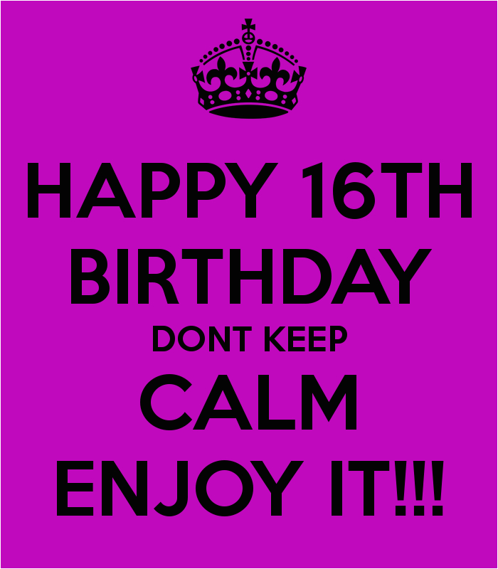 for boys 16th birthday quotes