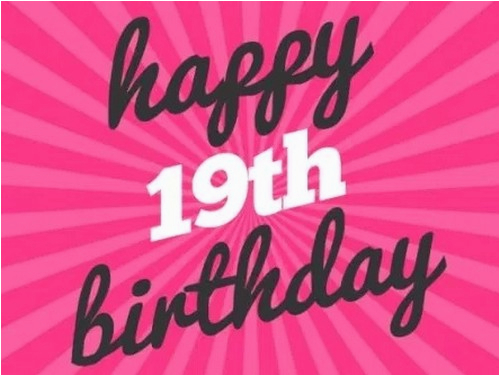 happy 19th birthday quotes