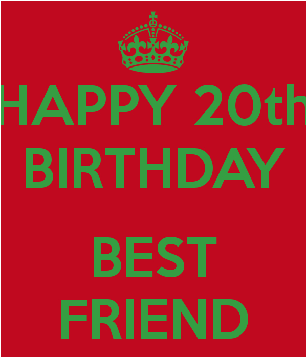 Happy 20th Birthday To Me Quotes For Friends Quotesgram