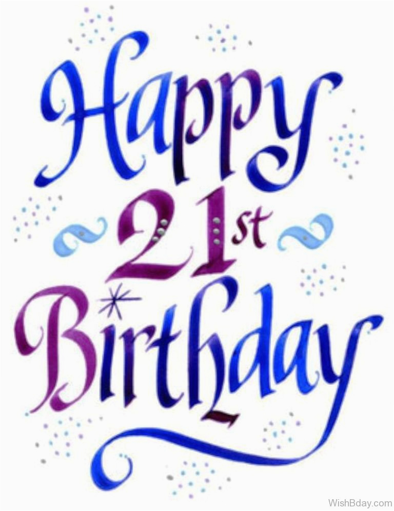Happy 21th Birthday Quotes 67 21th Birthday Wishes for Daughter