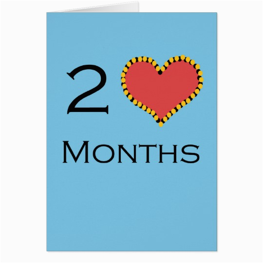 2 month anniversary card 137521309150687458