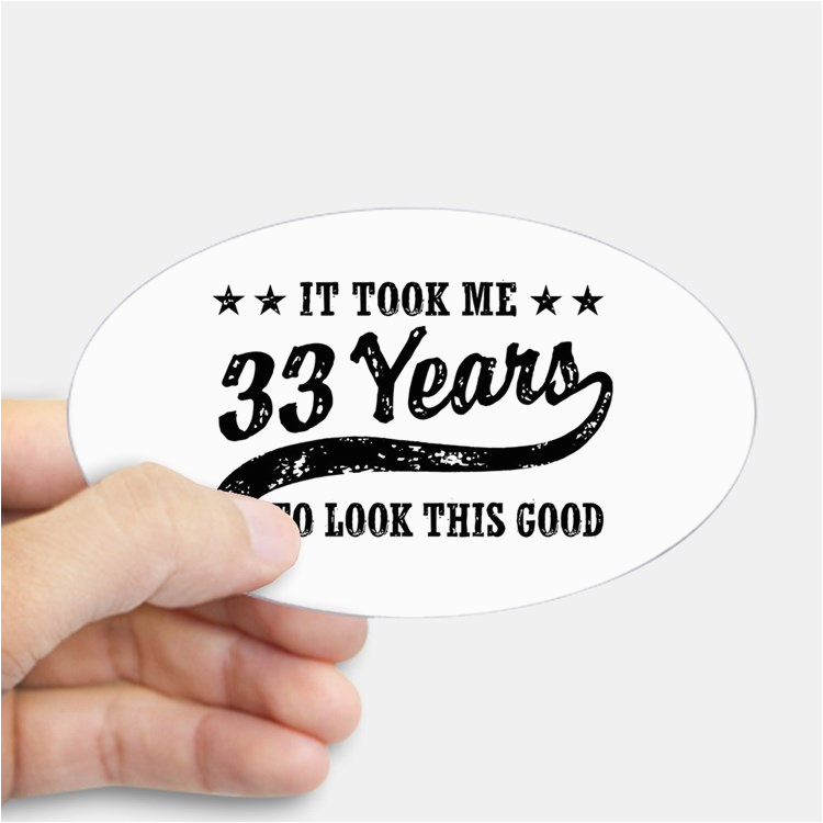 funny 33rd birthday bumper stickers