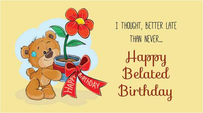 belated birthday wishes