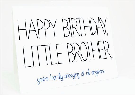 Happy Birthday Baby Brother Quotes Funny Card For