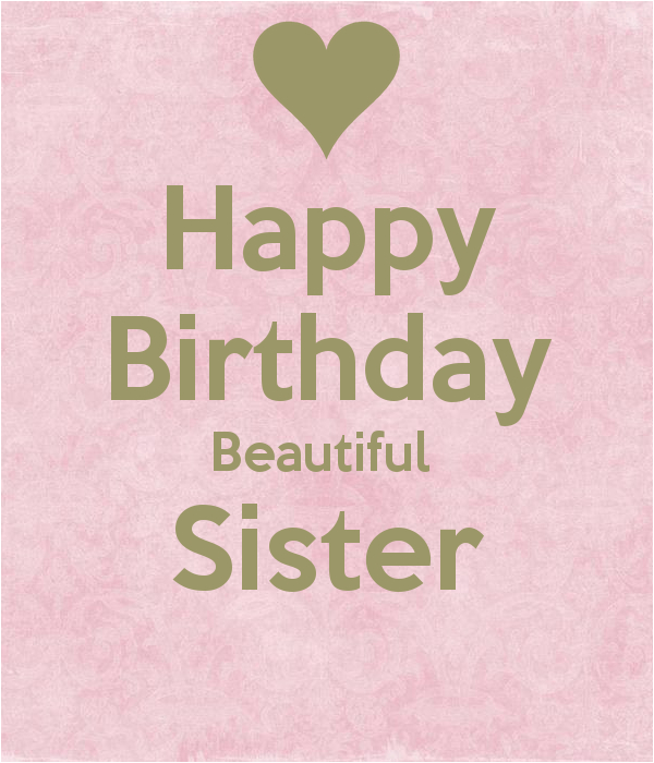 Happy Birthday Beautiful Sister Quotes Happy Birthday Beautiful Sister Poster Cloe Keep
