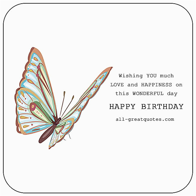 happy birthday wishing you much love and happiness butterfuly birthday card
