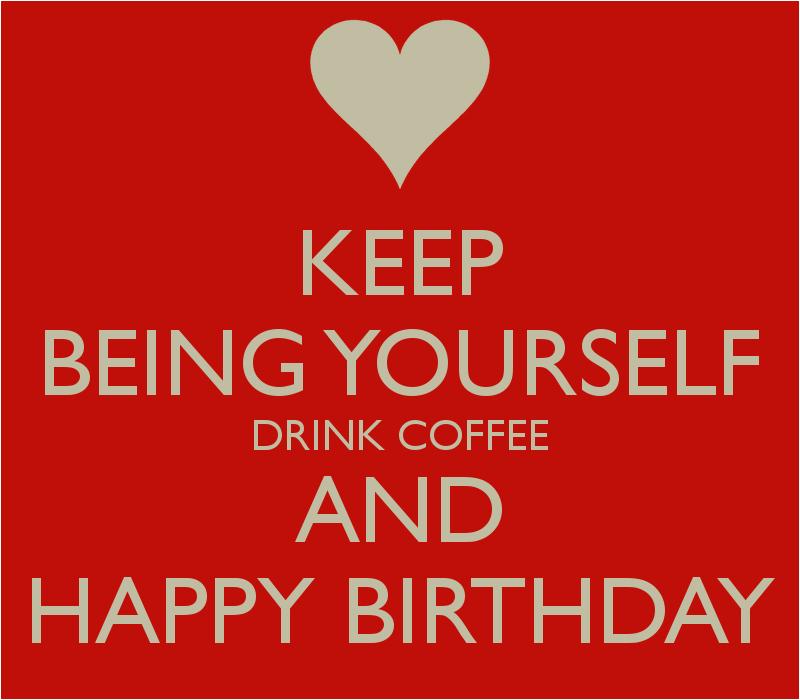 birthday quotes coffee