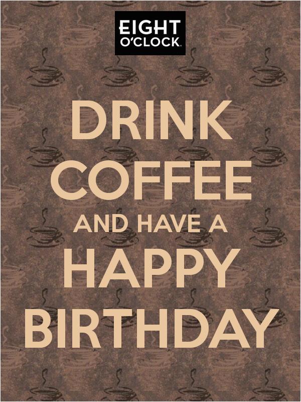 happy birthday coffee quotes