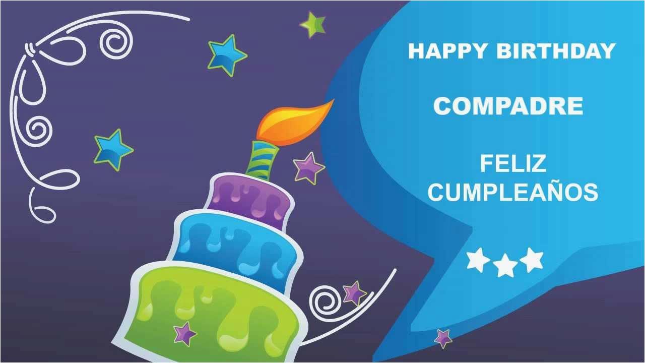 Happy Birthday Compadre Quotes Compadre Card Tarjeta Happy Birthday Youtube