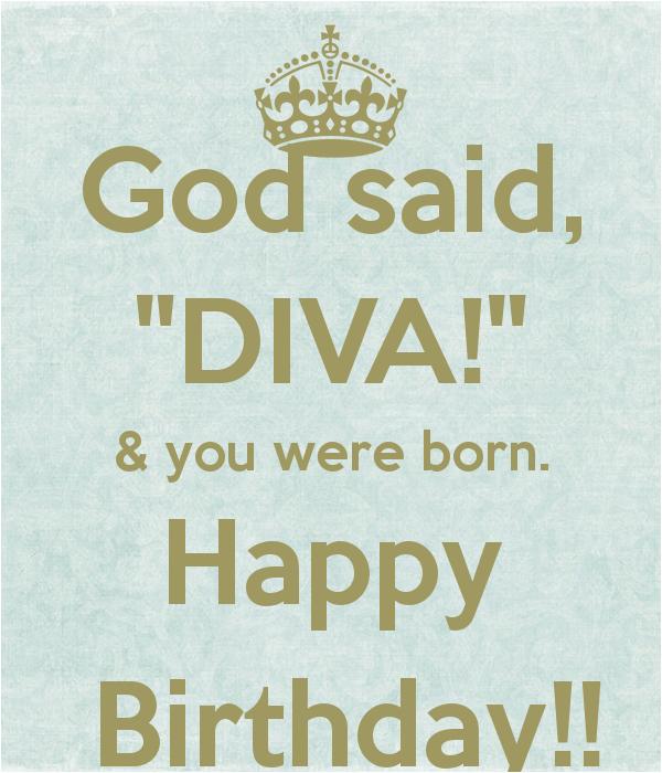 Happy Birthday Diva Quotes Happy Birthday Diva Quotes Quotesgram