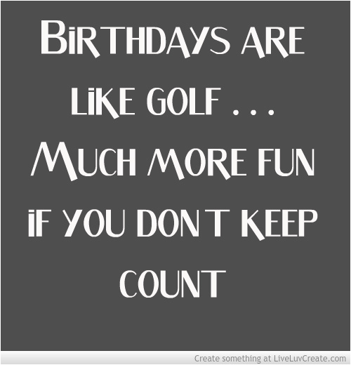golf quotes birthday