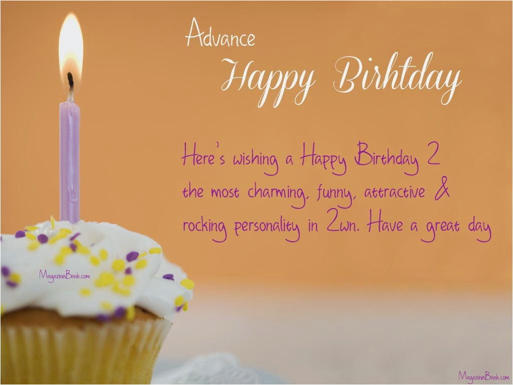 Happy Birthday In Advance Quotes Day before Birthday Quotes Quotesgram