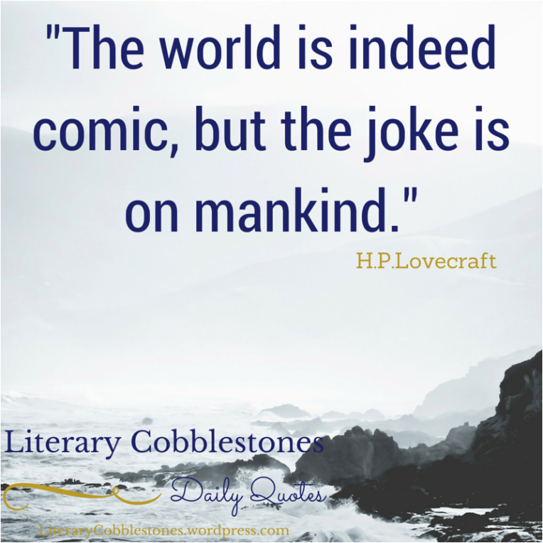 august 20 h p lovecraft daily literary quotes