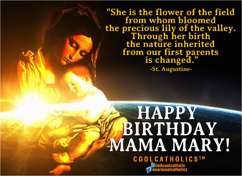 Happy Birthday Mama Mary Quotes Birthday Mama Mary Quotes Quotesgram