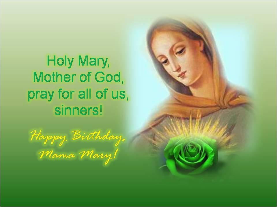 happy birthday most beloved mama mary