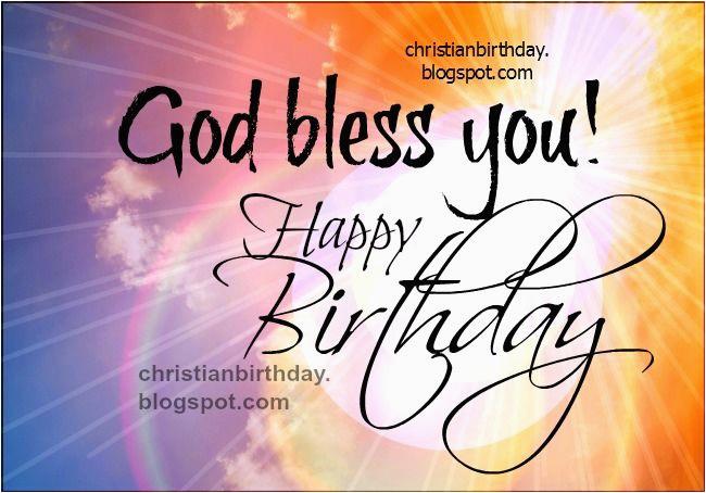 god bless you happy birthday