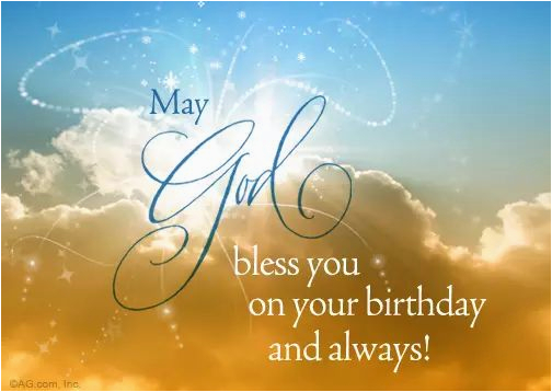 happy birthday quotes may god bless you on your birthday and always