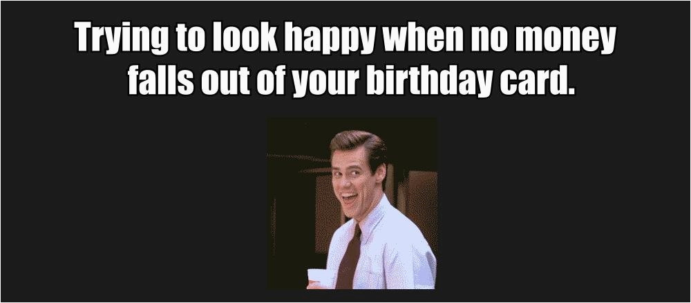Happy Birthday Money Quotes 33 Very Funny Jim Carrey Memes that Will Make You Laugh