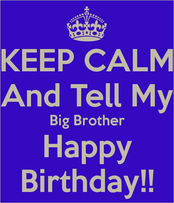 Happy Birthday My Big Brother Quotes Happy Birthday Brother Quotes Quotesgram