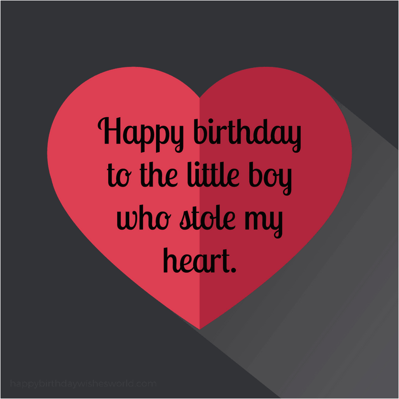 Happy Birthday My Little Boy Quotes 120 Birthday Wishes for Your son Lots Of Ways to Say