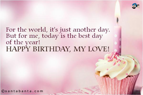 Happy Birthday My Love Quotes for Him Happy Birthday My Love Quotes Quotesgram