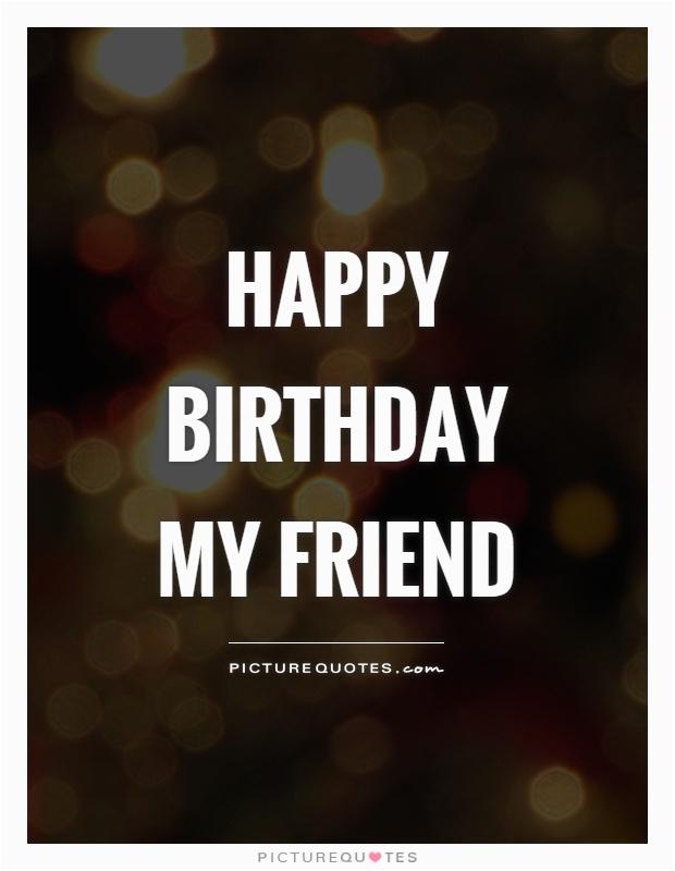 happy birthday my friend quote 158843