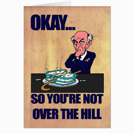 funny old man over the hill happy birthday greeting card 137209987029704384