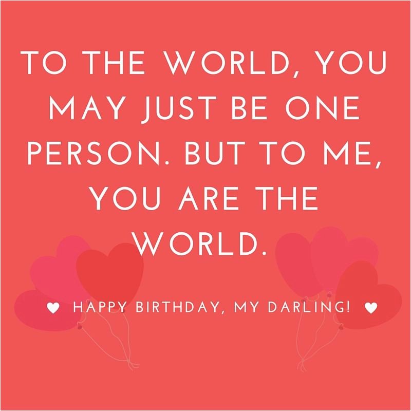 Happy Birthday Quote for Her Happy Quotes for Her Super Happy Birthday Quotes for