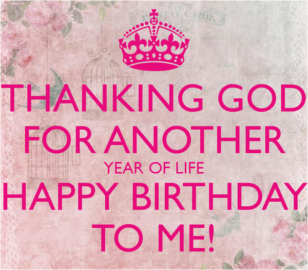 happy birthday to me quotes prayers images memes